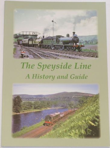 The Speyside Line, by Dick Jackson and Keith Fenwick